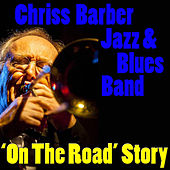 'On The Road' Story by Chris Barber Jazz And Blues Band