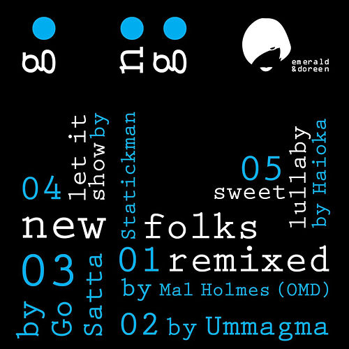 New Folks Remixed by The Go