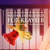 Weihnachtsklassiker für Klavier (Weihnachtsmusik für Klavier Solo) by Weihnachtslieder
