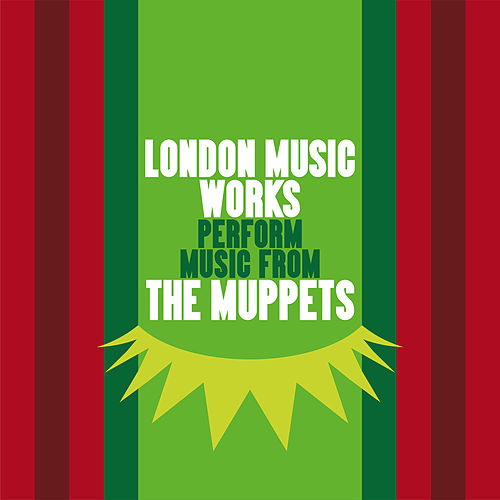 London Music Works Perform Music from The Muppets by London Music Works
