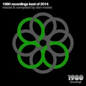 1980 Recordings Best of 2014 (Mixed & Compiled by Dan McKie) by Various Artists