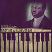 Ragtime Will Never Die von Scott Joplin