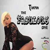 The Fabulous One - Single by Tiana