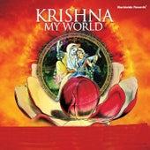 Krishna: My World by Various Artists