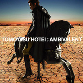 Ambivalent by Tomoyasu Hotei