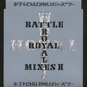 Battle Royal Mixes II by Tomoyasu Hotei