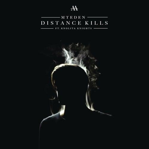 Distance Kills by Mt. Eden