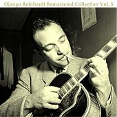 Django Reinhardt Remastered Collection, Vol. 5 (Remastered 2014) by Django Reinhardt