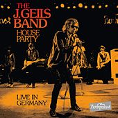 The J. Geils Band House Party Live in Germany von J. Geils Band