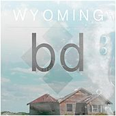 Wyoming by Besides Daniel