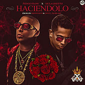 Haciendolo (feat. De La Ghetto) by Ñengo Flow