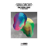 The Good Light by Soul Circuit