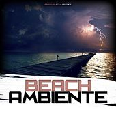 Beach Ambiente by Various Artists