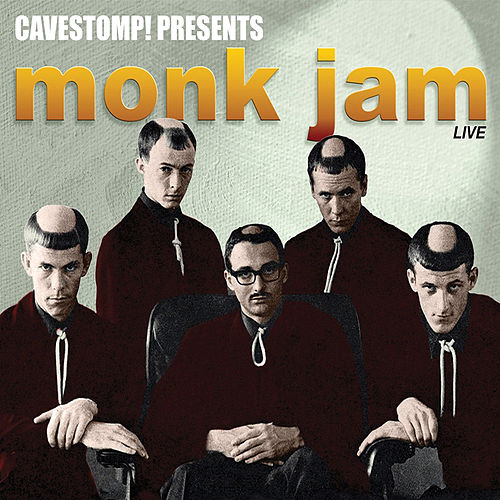 Monk Jam: Live at Cavestomp by The Monks