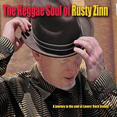 The Reggae Soul of Rusty Zinn by Rusty Zinn