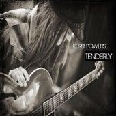 Tenderly by Kerri Powers