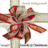 Lonely @ Christmas by Avail Hollywood