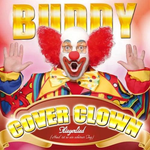 Fliegerlied (Heut ist ein schöner Tag) (Cover Clown) by Buddy