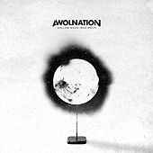 Hollow Moon (Bad Wolf) by AWOLNATION