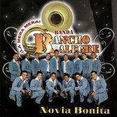 Novia Bonita la Mera Mera by Banda Rancho Alegre