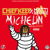 Michelin (feat. Matti Baybee) by Chief Keef