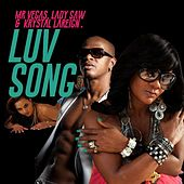 Luv Song (feat. Lady Saw & Krystal Lareign) by Mr. Vegas
