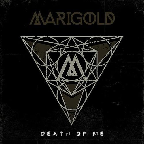 Death of Me by Marigold