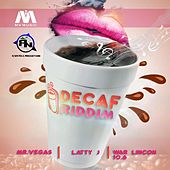 Decaf Riddim by Various Artists