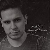 Drug of Choice by Mann