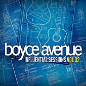 Influential Sessions, Vol. 2 by Boyce Avenue
