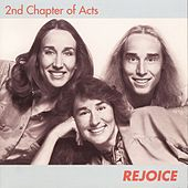 Rejoice by 2nd Chapter of Acts