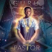 Pastor (feat. Asa Kalifa) by Guru
