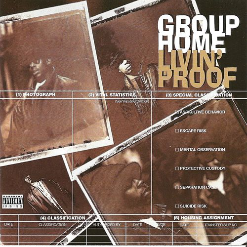 Livin' Proof by Group Home