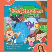Rachel & the TreeSchoolers the Amazing Human Body by Rachel Coleman