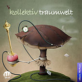 Kollektiv Traumwelt, Vol. 13 by Various Artists