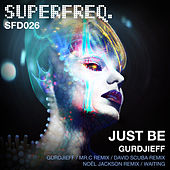 Gurdjieff EP by Just Be