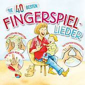 Die 40 besten Fingerspiel-Lieder by Various Artists