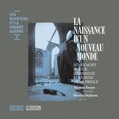Les musiciens et la Grande Guerre, Vol. 5: La naissance d'un nouveau monde by Thomas Duran