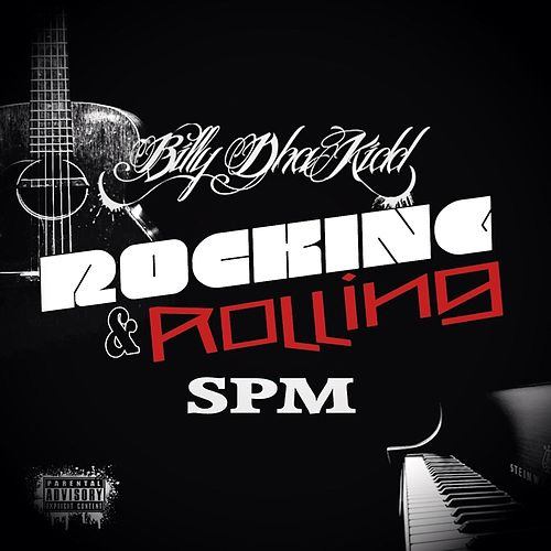 Rocking & Rolling by South Park Mexican