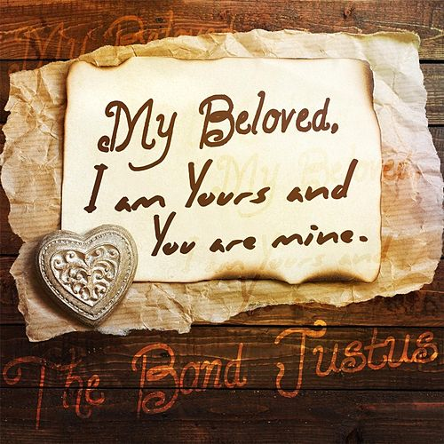 My Beloved by The Band Justus