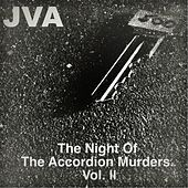 The Night of the Accordion Murders, Vol. 2 by JVA
