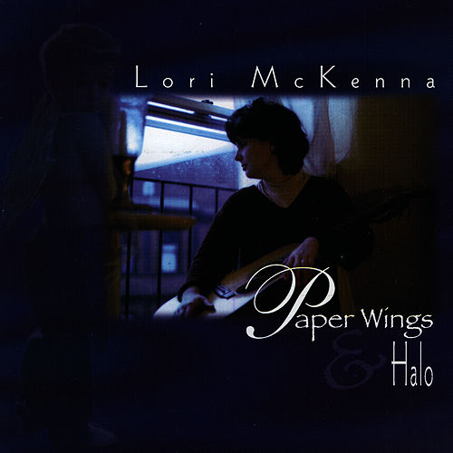 Paper Wings & Halo by Lori McKenna