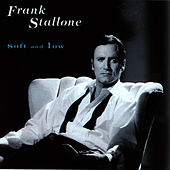 Soft and Low by Frank Stallone