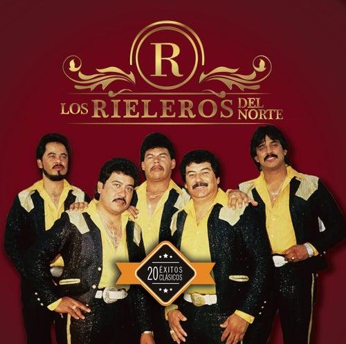 20 Exitos Clásicos by Los Rieleros Del Norte