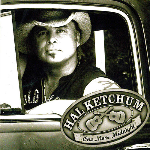 One More Midnight by Hal Ketchum