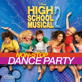High School Musical 2: Non-Stop Dance Party by Various Artists
