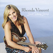 Good Thing Going by Rhonda Vincent
