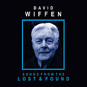 Songs From the Lost & Found by David Wiffen