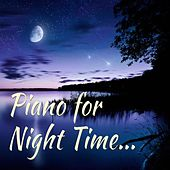Piano for Night Time by Relaxing Piano Music