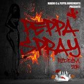 Peppa Spray Riddim by Various Artists